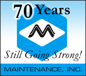 Maintenance Inc. Celebrates 70 Years