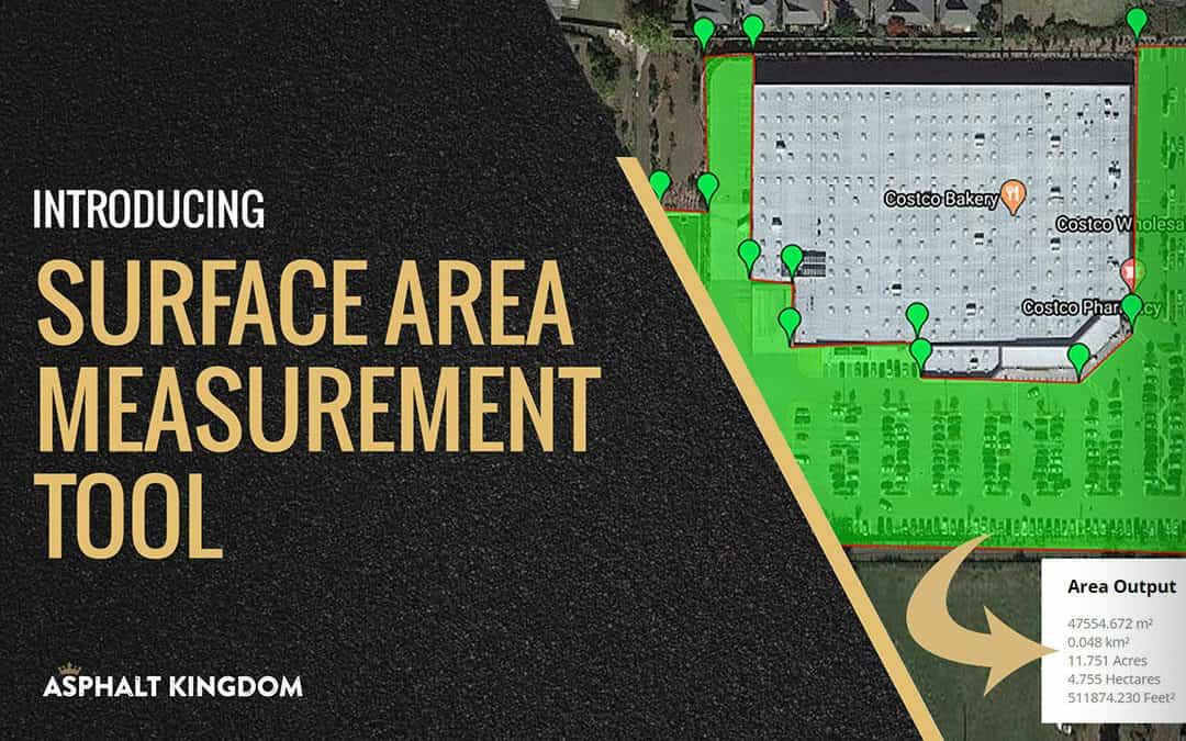 Introducing Surface Area Measurement Tool by Asphalt Kingdom