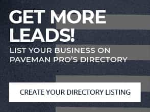 Get More Leads! List your business on Paveman Pro's Directory